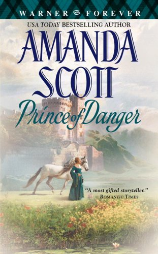 Prince of Danger (Warner Forever), Amanda Scott