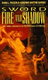 Sword of Fire and Shadow: The Third Chronicle of Fionn Mac Cumhal (0380758032) by Paxson, Diana L.