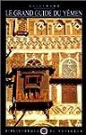 Le Grand Guide du Y�men 1991