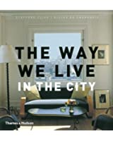 The Way We Live: In the City