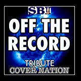 Off The Record (Tribute To Tinchy Stryder) Performed By Cover Nation - Single by Cover Nation
