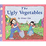 The Ugly Vegetables ~ Grace Lin