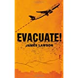Evacuate!by James Lawson