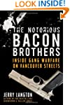 The Notorious Bacon Brothers: Inside...