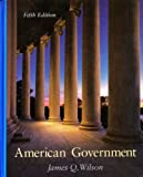 American Government Institutions and Policies (5th ed) (0669247707) by James Q. Wilson