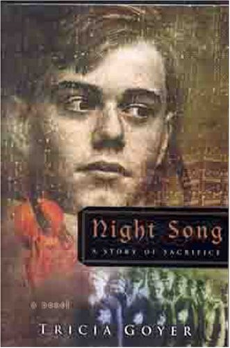 Night Song: A Story of Sacrifice (Novel)
