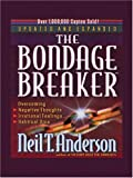 The Bondage Breaker (1594151040) by Anderson, Neil T.