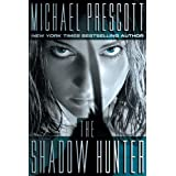 The Shadow Hunter ~ Michael Prescott