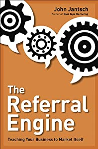 "Cover of ""The Referral Engine: Teaching Y..."