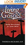 Daily Devotions for Lent 2014 (Living...