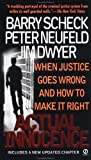 img - for Actual Innocence by Scheck, Barry, Neufeld, Peter, Dwyer, Jim (2001) Mass Market Paperback book / textbook / text book