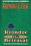 Krondor, the Betrayal (Riftwar Legacy, Book 1)
