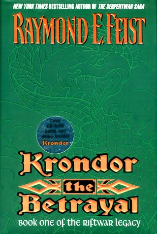 Krondor, the Betrayal (Riftwar Legacy/Raymond E. Feist, Bk 1)