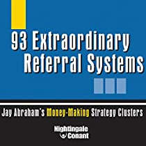 Jay abraham 93 referral systems