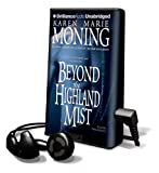Beyond the Highland Mist [With Earbuds] (Playaway Adult Fiction)