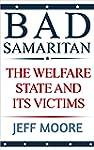Bad Samaritan: The Welfare State And...