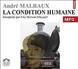 echange, troc Malraux/André - La condition humaine/1 CDMP3/Texte intégral