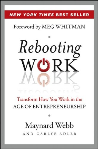 Rebooting Work: Transform How You Work in the