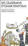 echange, troc Omar Khayyâm - Les Quatrains d'Omar Khayyam