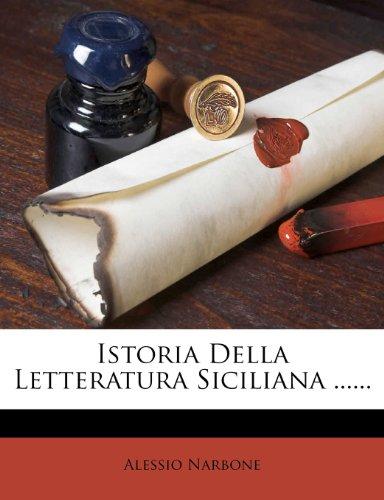 Istoria Della Letteratura Siciliana ......