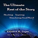 The Ulitmate Rest of the Story | Edward Sager