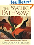 The Psychic Pathway: A Workbook for R...
