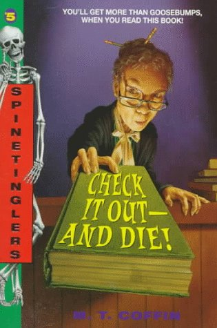 Check It Out-And Die! (Spinetinglers, No. 5)