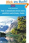 The Canadian Rockies: Jasper National...