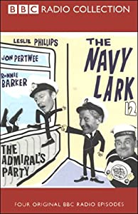 The Navy Lark, Volume 12: The Admiral's Party | [Laurie Wyman, George Evans]