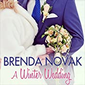 A Winter Wedding: Whiskey Creek, Book 9 | [Brenda Novak]