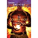 The Covert Wolf Audiobook by Bonnie Vanak Narrated by Jim Frangione