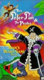 Peter Pan & the Pirates - Hooks Deadly Game, Part 2 [VHS]