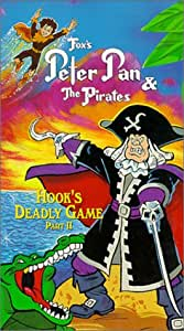 Peter Pan & the Pirates - Hook's Deadly Game, Part 2 [VHS]