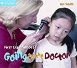 Ian Smith First Experiences: Going to the Doctor (Start Talking)