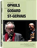 Marcel Ophuls & Jean-Luc Godard: The Meeting in St-Gervais