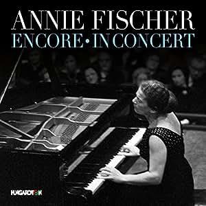 Annie Fischer Encore & In Concert