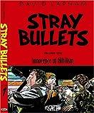 Stray Bullets Vol. 1: Innocence of Nihilism (Stray Bullets (Graphic Novels)) (0972714561) by Lapham, David