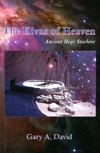 The Kivas of Heaven: Ancient Hopi Starlore