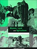 img - for Women, Land and Agriculture (Oxfam Focus on Gender Series) book / textbook / text book