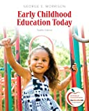 img - for Early Childhood Education Today (12th Edition) book / textbook / text book