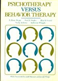 img - for Psychotherapy versus Behavior Therapy book / textbook / text book