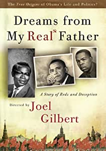 Dreams From My Real Father:  A Story of Reds and Deception
