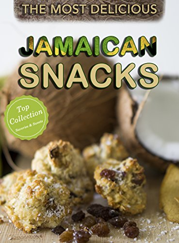 Jamaican Snack Recipes: A Jamaican Cookbook with the Most Delicious Savory & Sweet Jamaican Snacks (Top Recipe Collections 1) by Emily Brown, Romario Bailey