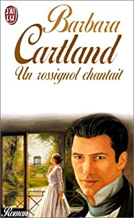 Un rossignol chantait par Cartland