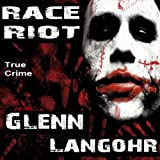 Race Riot: Prison Killers, Book 1