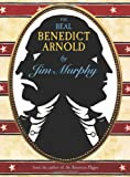 The Real Benedict Arnold (0395776090) by Murphy, Jim