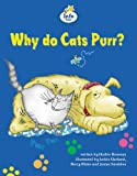 Why Do Cats Purr?: Book 11 (Literacy Land)