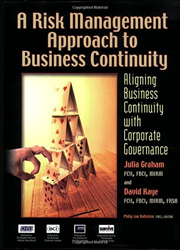 A Risk Management Approach to Business Continuity: Aligning Business Continuity with Corporate Governance PDF