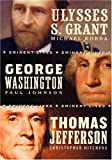 American Presidents Eminent Lives Boxed Set: George Washington, Thomas Jefferson, Ulysses S. Grant (0060844760) by Johnson, Paul