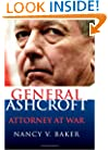 General Ashcroft: Attorney at War